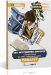Romana Cls 6 Exercitii Si Teste. De La Antrenament La Competitie - Camelia Sapoiu Veronica Hoitan