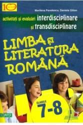 Romana cls 7-8 - Activitati si evaluari interdisciplinare si transdisciplinare - Marilena Pavelescu Carti
