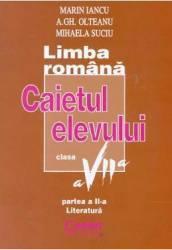 Romana cls 7 caiet partea II Literatura - Marin Iancu A.Gh. Olteanu