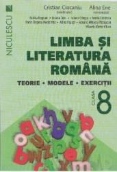 Romana cls 8 Terorie modele exercitii ed.2016 - Cristian Ciocaniu Alina Ene