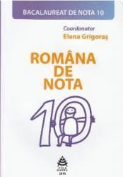 Romana de nota 10. Bacalaureat de nota 10 - Elena Grigoras