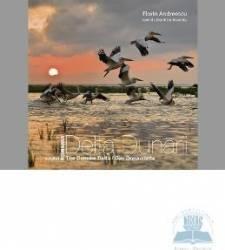 Romania Delta Dunarii. The Danube Delta. Das Donaudelta Ed. 2012 - Florin Andreescu