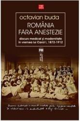 Romania fara anestezie - Octavian Buda