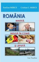 Romania Mintita indusa in coma si jefuita - Emilian Merce Cristian C. Merce Carti