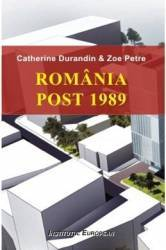 Romania Post 1989 - Catherine Durandin Carti