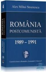 Romania postcomunista 1989-1991 - Alex Mihai Stoenescu
