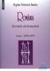 Romania. Revista ebdomadara - Bogdan Petriceicu Hasdeu