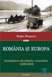 Romania si Europa - Bogdan Murgescu Carti