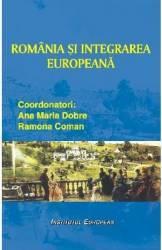 Romania Si Integrarea Europeana - Ana Mariadobre Ramona Coman Carti