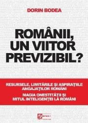 Romanii un viitor previzibil - Dorin Bodea title=Romanii un viitor previzibil - Dorin Bodea