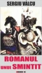 Romanul unui smintit - Sergiu Valcu