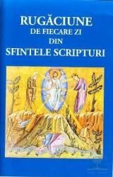 Rugaciune de fiecare zi in Sfintele Scripturi