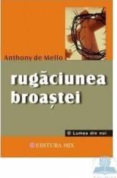 Rugaciunea broastei vol. II - Anthony de Mello Carti