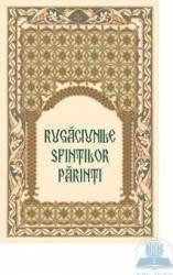 Rugaciunile sfintilor parinti