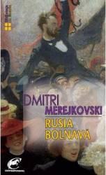 Rusia bolnava - Dmitri Merejkovski title=Rusia bolnava - Dmitri Merejkovski