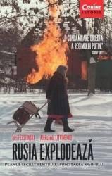 Rusia Explodeaza - Iuri Felstinski Aleksandr Litvinenko