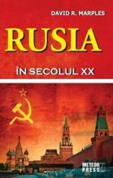 Rusia In Secolul Xx - David R. Marples