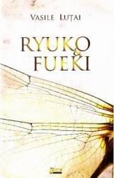 Ryuko and Fueki - Vasile Lutai