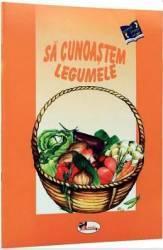 Sa cunoastem legumele