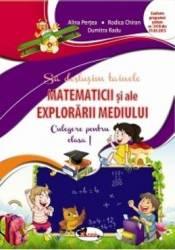 Sa Deslusim Tainele Explorarii Mediului Cls 1 Culegere - Alina Pertea Rodica Chiran