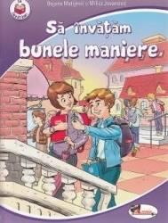 Sa invatam bunele maniere - Bojana Matijevic Milica Jovanovic
