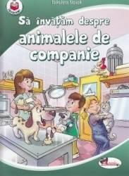Sa invatam despre animalele de companie - Nikoleta Novak Carti