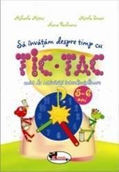 Sa invatam despre timp cu tic tac 5-6 ani - Mihaela Mitroi
