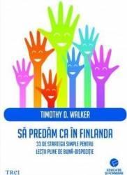 Sa predam ca in Finlanda - Timothy D. Walker