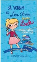 Sa vorbim cu Lea Olivier despre look - Catherine Girard-Audet