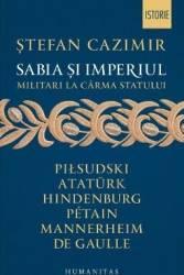 Sabia si imperiul - Stefan Cazimir Carti