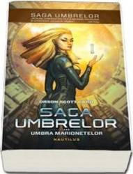 Saga Umbrelor Vol.3 Umbra Marionetelor - Orson Scott Card Carti