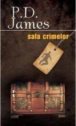 Sala crimelor - P.D. James