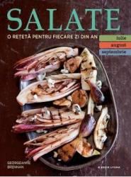 Salate. O reteta pentru fiecare zi din an. Vol.3 Iulie August Septembrie