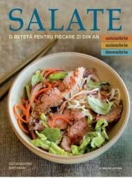 Salate. O reteta pentru fiecare zi din an. Vol.4 Octombrie Noiembrie Decembrie