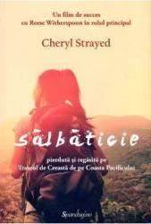 Salbaticie - Cheryl Strayed Carti