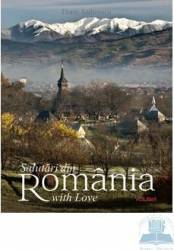 Salutari din Romania with love - Florin Andreescu
