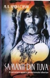 Samanii din Tuva - M.B. Kenin-Lopsan