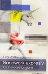 Sandwork expresiv O abordare jungiana - Eva Pattis Zoja