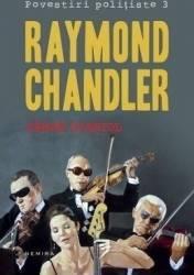 Sange spaniol Povestiri politiste 3 - Raymond Chandler