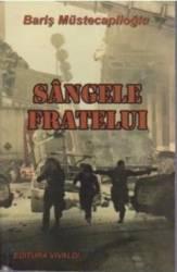 Sangele Fratelui - Baris Mustecaplioglu