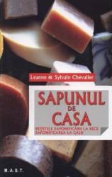 Sapunul de casa - Leanne si Sylvain Chevalier Carti