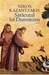 Saracutul lui Dumnezeu - Nikos Kazantzakis title=Saracutul lui Dumnezeu - Nikos Kazantzakis