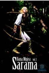 Sarama vol.1 - Oana Mujea