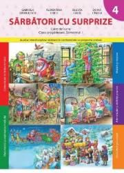 Sarbatori cu surprize caiet de lucru clasa pregatitoare semestrul 1 - Gabriela Barbulescu