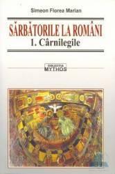 Sarbatorile la Romani 1+2+3 - Simeon Florea Marian title=Sarbatorile la Romani 1+2+3 - Simeon Florea Marian