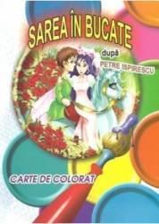 Sarea in bucate - Petre Ispirescu - Carte de colorat