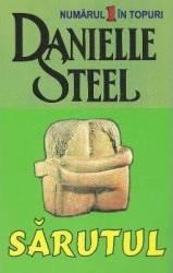 Sarutul - Danielle Steel