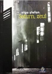 Saturn zeul - Olga Stefan