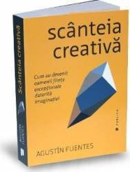 Scanteia creativa - Agustin Fuentes Carti