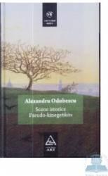 Scene istorice. Pseudo-kinegetikos - Alexandru Odobescu